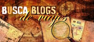 blog de viajes blogger bloguero buscablogs de viajes viajeros